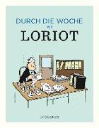 Cover-Bild zu Durch die Woche mit Loriot von Loriot