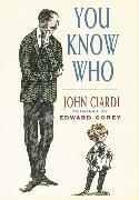 Cover-Bild zu You Know Who von Ciardi, John Emil