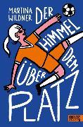 Cover-Bild zu Wildner, Martina: Der Himmel über dem Platz (eBook)