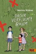Cover-Bild zu Wildner, Martina: Dieser verfluchte Baum