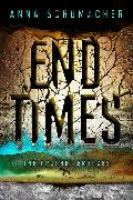 Cover-Bild zu Schumacher, Anna: End Times (eBook)