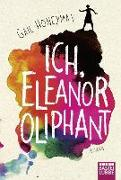 Cover-Bild zu Honeyman, Gail: Ich, Eleanor Oliphant