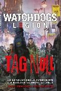Cover-Bild zu Swallow, James: Watch Dogs: Legion - Tag Null (eBook)