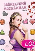 Cover-Bild zu Oram, Kelly: Csókelvonó kockáknak (eBook)