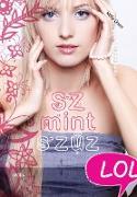 Cover-Bild zu Oram, Kelly: Sz mint szuz (eBook)