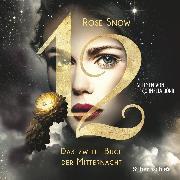 Cover-Bild zu Das zweite Buch der Mitternacht (Audio Download) von Snow, Rose