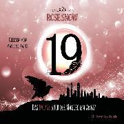 Cover-Bild zu Die Bücher der magischen Angst 3: 19 - Das dritte Buch der magischen Angst (Audio Download) von Snow, Rose