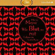 Cover-Bild zu Wie Blut so rot von Meyer, Marissa