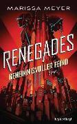 Cover-Bild zu Renegades - Geheimnisvoller Feind von Meyer, Marissa