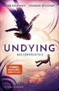 Cover-Bild zu Undying - Das Vermächtnis von Spooner, Meagan