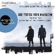 Cover-Bild zu Schmidt, Holger Karsten: Die Toten von Marnow - Ein Fall für Lona Mendt und Frank Elling (Gekürzte Lesung) (Audio Download)