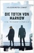 Cover-Bild zu Schmidt, Holger Karsten: Die Toten von Marnow (eBook)