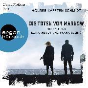 Cover-Bild zu Schmidt, Holger Karsten: Die Toten von Marnow - Ein Fall für Lona Mendt und Frank Elling (Ungekürzte Lesung) (Audio Download)