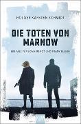 Cover-Bild zu Schmidt, Holger Karsten: Die Toten von Marnow