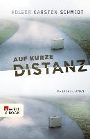 Cover-Bild zu Schmidt, Holger Karsten: Auf kurze Distanz (eBook)