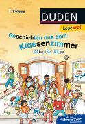 Cover-Bild zu Schulze, Hanneliese: Duden Leseprofi - Silbe für Silbe: Geschichten aus dem Klassenzimmer, 1. Klasse