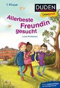 Cover-Bild zu Holthausen, Luise: Duden Leseprofi - Allerbeste Freundin gesucht, 1. Klasse