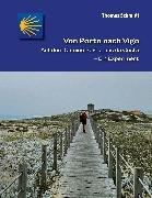 Cover-Bild zu Von Porto nach Vigo (eBook) von Schmidt, Thomas