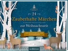 Cover-Bild zu 24 Zauberhafte Märchen zur Weihnachtszeit. Ein Adventsbuch zum Aufschneiden