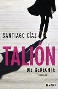 Cover-Bild zu Talión - Die Gerechte (eBook) von Díaz, Santiago