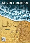 Cover-Bild zu Brooks, Kevin: Lucas (eBook)