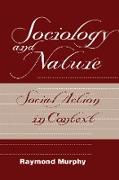 Cover-Bild zu Murphy, Raymond: Sociology And Nature (eBook)