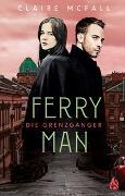 Cover-Bild zu Ferryman - Die Grenzgänger von McFall, Claire