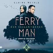 Cover-Bild zu Ferryman - Der Seelenfahrer (Audio Download) von McFall, Claire