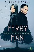 Cover-Bild zu Ferryman - Der Seelenfahrer (eBook) von McFall, Claire