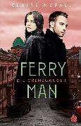 Cover-Bild zu Ferryman - Die Grenzgänger (Bd. 2) (eBook) von McFall, Claire