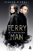 Cover-Bild zu Ferryman - Die Verstoßenen (Bd. 3) (eBook) von McFall, Claire