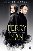 Cover-Bild zu Ferryman - Die Verstoßenen von McFall, Claire
