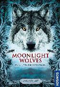 Cover-Bild zu Art, Charly: Moonlight wolves, Das Geheimnis der Schattenwölfe (eBook)