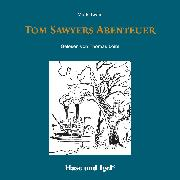 Cover-Bild zu Tom Sawyers Abenteuer / Hörbuch (Audio Download) von Twain, Mark