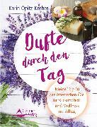 Cover-Bild zu Opitz-Kreher, Karin: Dufte durch den Tag (eBook)