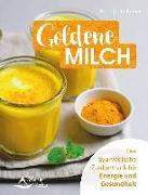 Cover-Bild zu Opitz-Kreher, Karin: Goldene Milch (eBook)