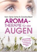 Cover-Bild zu Opitz-Kreher, Karin: Aromatherapie für die Augen