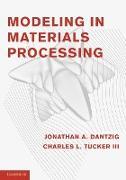 Cover-Bild zu Modeling in Materials Processing von Dantzig, Jonathan A.