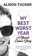 Cover-Bild zu My Best Worst Year (eBook) von Tucker, Alison