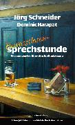 Cover-Bild zu Schneider, Jörg: Bewusstlosensprechstunde (eBook)