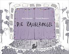 Cover-Bild zu Bannwart, Patrick: Die Zauberorgel
