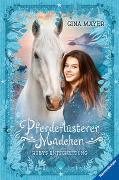 Cover-Bild zu Mayer, Gina: Pferdeflüsterer-Mädchen, Band 1: Rubys Entscheidung