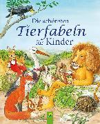 Cover-Bild zu Sommer, Karla S.: Die schönsten Tierfabeln für Kinder (eBook)
