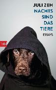 Cover-Bild zu Zeh, Juli: Nachts sind das Tiere (eBook)