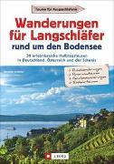 Cover-Bild zu Wanderungen für Langschläfer rund um den Bodensee von Grimmler, Benedikt