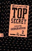 Cover-Bild zu Top Secret. Die neue Generation 02. Die Intrige (eBook) von Muchamore, Robert