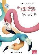 Cover-Bild zu Volk, Katharina E.: Bis zum anderen Ende der Welt. Deutsch-Persisch/Farsi mit Audio-CD
