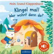 Cover-Bild zu Volk, Katharina E.: Mein Sound-Klappenbuch: Klingel mal! Wer wohnt denn da?
