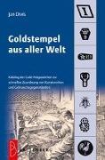 Cover-Bild zu Goldstempel aus aller Welt von Divis, Jan