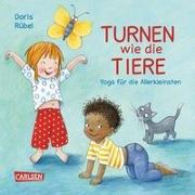 Cover-Bild zu Rübel, Doris: Turnen wie die Tiere
